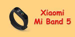 Xiaomi Bersiap Meluncurkan Mi Band 5, Apa Yang Baru?